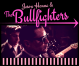 Jason Hanna & the Bullfighters