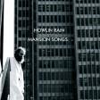 Howlin' Rain - Mansion Songs