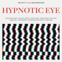 Tom Petty & the Heartbreakers - Hypnotic Eye